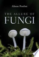 Allure of Fungi Book PDF