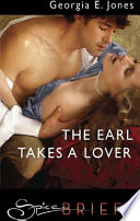 The Earl Takes A Lover : penelope montague is the author of...