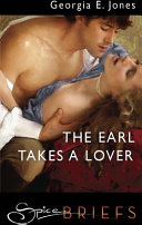 The Earl Takes A Lover : penelope montague is the author...