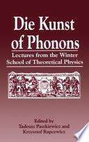 Die Kunst of Phonons