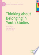 Thinking About Belonging In Youth Studies