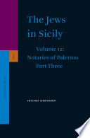 The Jews in Sicily  Volume 12 Notaries of Palermo