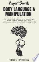 Expert Secrets Body Language Manipulation