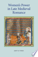 Women s Power in Late Medieval Romance