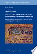 LEBENSCOLLAGEN – Erinnerungsarbeit mit ästhetisch-bildnerischen Ausdrucksmitteln in der stationären Altenpflege