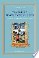 Transits et revolutions solares  Un nouveau systeme pour deux methodes anciennes