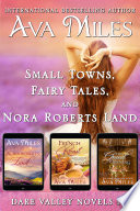 Small Towns  Fairy Tales  And Nora Roberts Land  Dare Valley Boxed Set 1 3