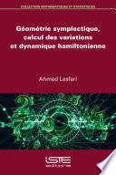 illustration Géométrie symplectique, calcul des variations et dynamique hamiltonienne