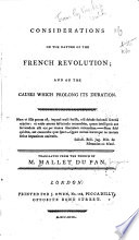 illustration Considerations on the nature of the French revolution, and on the causes which prolong its duration ...
