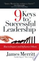 9 Keys to Successful Leadership