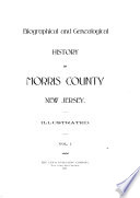 Biographical and Genealogical History of Morris County, New Jersey