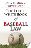The Little White Book of Baseball Law