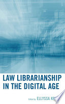 Law Librarianship In The Digital Age book