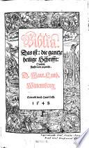 Biblia  das ist  die gantze Heilige Schrifft  Deudsch     Mart in  Luth er