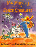 Mr  Munday and the Space Creatures