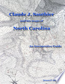 Claude J. Sauthier - and his maps of North Carolina