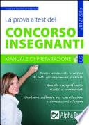 La prova a test del concorso insegnanti  Manuale di preparazione  Con CD ROM