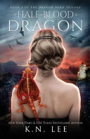 Half-blood Dragon Journey That Will Leave You Breathless A