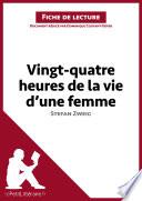 Vingt quatre heures de la vie d une femme de Stefan Zweig  Fiche de lecture