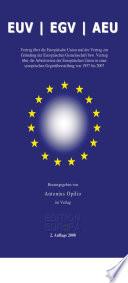 Vertrag über die Europäische Union und der Vertrag zur Gründung der Europäischen Gemeinschaft und über die Arbeitsweise der Europäischen Union