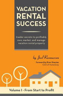 Vacation Rental Success Secret To Creating Real Estate Wealth