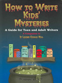 How to Write Kids' Mysteries
