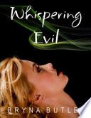 Whispering Evil