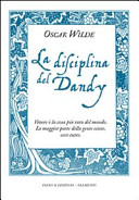 La disciplina del dandy