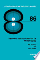 Thermal Decomposition Of Ionic Solids book
