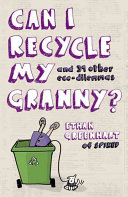 Can I Recycle My Granny? : ethan is so ethical when it...