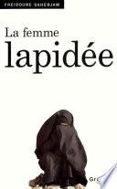 La Femme Lapidée (Documents Français) par Freidoune Sahebjam