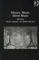 Silence  Music  Silent Music In Which Silence And Music Relate Contemplate Each