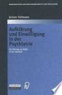 Aufklärung und Einwilligung in der Psychiatrie