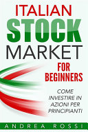 download ebook italian stock market for beginners book come investire in azioni per principianti pdf epub