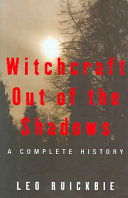 Witchcraft Out Of The Shadows : day, charts the rise and...