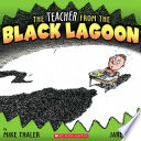 The Teacher from the Black Lagoon Expects Only The Worst When He Discovers That