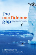 The Confidence Gap From Fear To Freedom