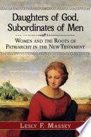 Daughters of God  Subordinates of Men