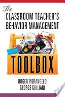 The Classroom Teacher's Behavior Management Toolbox