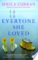 Everyone She Loved : of age together only to discover that --...