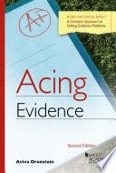 Acing Evidence