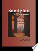 Sandplay in Three Voices