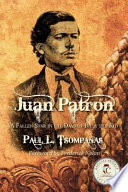 Juan Patron  A Fallen Star in the Days of Billy the Kid