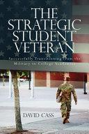 The Strategic Student Veteran