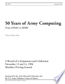 50 Years of Army Computing  From ENIAC to MSRC
