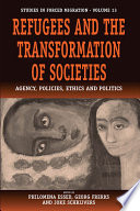 Refugees and the Transformation of Societies