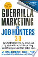 Guerrilla Marketing for Job Hunters 3 0