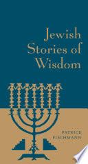 Jewish Stories Of Wisdom