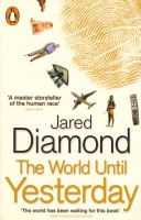 The World Until Yesterday : and steel explores the profound...