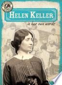 Helen Keller in Her Own Words